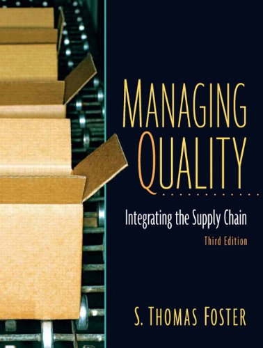 Managing Quality: Integrating The Supply Chain and: Foster, S. Thomas