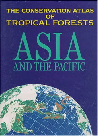 9780131792272: The Conservation Atlas of Tropical Forests