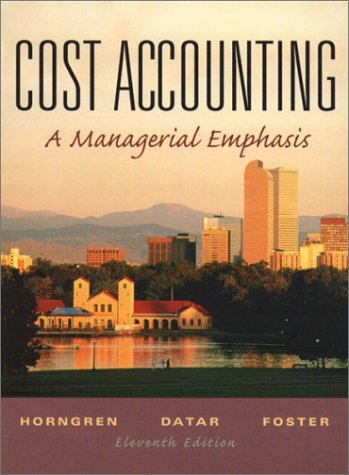 9780131793569: Cost Accounting: A Managerial Emphasis