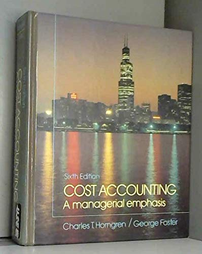 9780131795082: Cost Accounting: A Managerial Emphasis