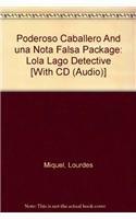 9780131795778: Poderoso Caballero And una Nota Falsa Package: Lola Lago Detective (Spanish Edition)