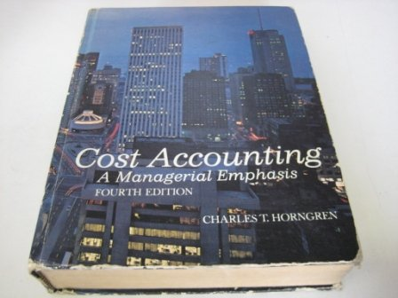 9780131797390: Cost Accounting: A Managerial Emphasis