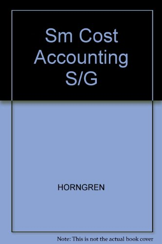 9780131798540: Sm Cost Accounting S/G