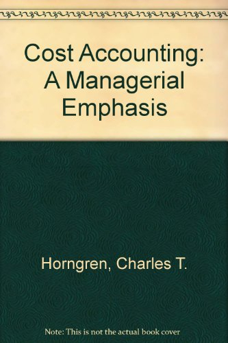 9780131800007: Cost Accounting: A Managerial Emphasis