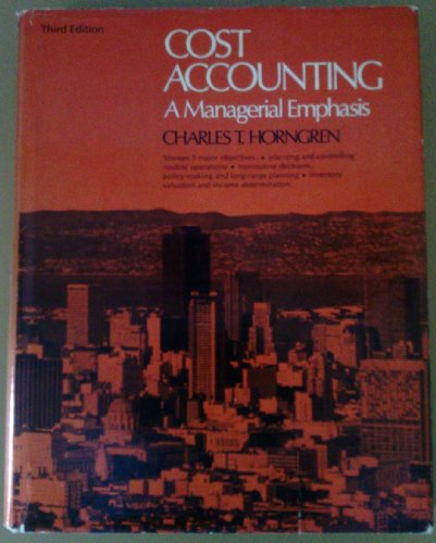 9780131800342: Cost Accounting: A Managerial Emphasis
