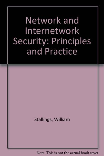 Network and Internetwork Security: Principles and Practice (0131800507) by William Stallings