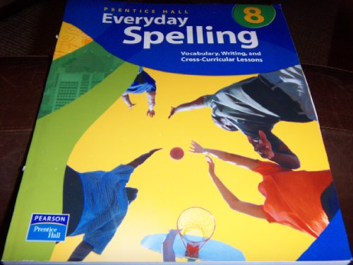 9780131801905: PRENTICE HALL EVERYDAY SPELLING SOFTCOVER GRADE EIGHT SEVENTH EDITION   2003C