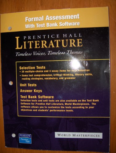 9780131803671: Formal Assessment with Test Bank Software - World Masterpieces (Prentice Hall Literature - Timeless Voices, Timeless Themes)