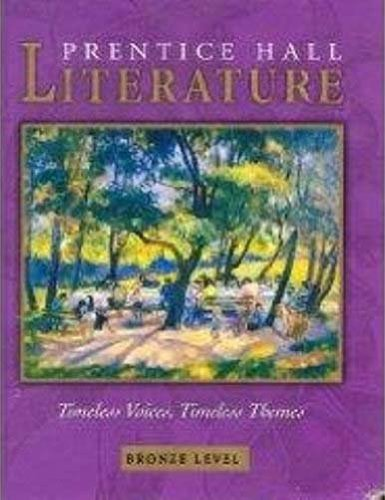 9780131804326: Prentice Hall Literature Timeless Voices, Timeless Themes, Bronze Level, Grade 7, Student Edition, 9780131804326, 0131804324, 2005