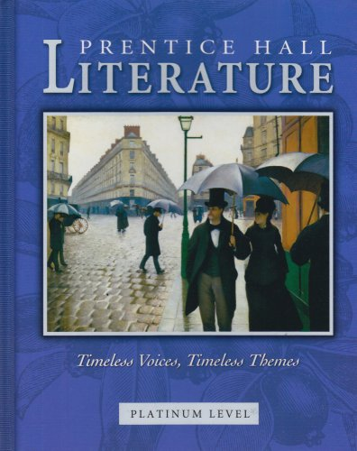 9780131804357: Prentice Hall Literature: Timeless Voices, Timeless Themes : Platinum Level