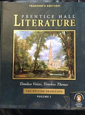 9780131804456: Prentice Hall, Timeless Voices Timeless Themes Literature 12th Grade The British Tradition Volume 1 Teacher Edition, 2005
