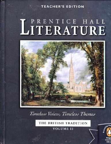 9780131804463: Prentice Hall Literature (The British Tradition) Teachers' Edition (Timeless Voices, Timeless Themes, Volume II)