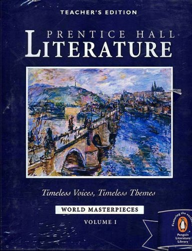 "9780131804678: Prentice Hall Literature: Timeless Voices, Timeless Themes ""World Masterpieces"" - TEACHER'S EDITION Volume 1 & 2 (Timeless Voices, Timeless Themes, World Masterpieces)"