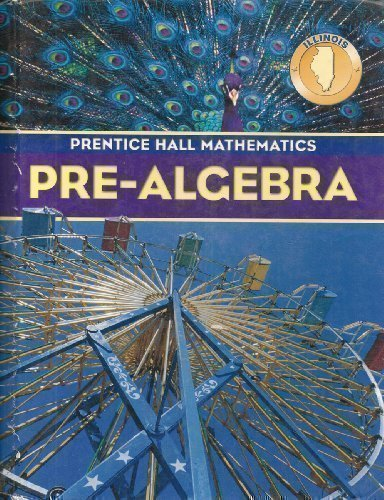 9780131807518: Pre-Algebra: Prentice Hall Mathematics (Your Illinois Learning Standards)