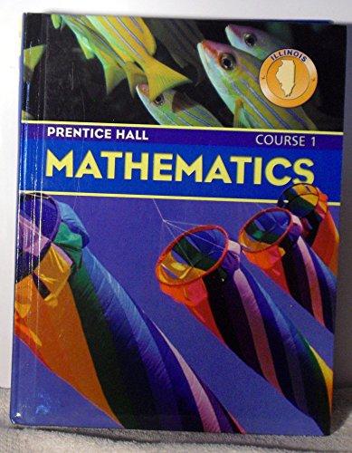 9780131807525: Mathematics Course 1, Illinois 2004