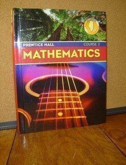 9780131807556: Mathematics, Course 3, Illinois Edition