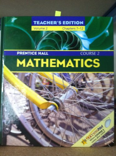 9780131807600: Mathematics, Course 2, Vol. 2, Teacher's Edition
