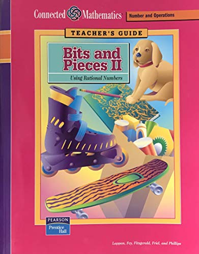 9780131807846: Connected Mathematics Bits and Pieces II: Using Rational Numbers (Teacher's Guide) ( Connected Mathematics Number and Operations Grade 6)