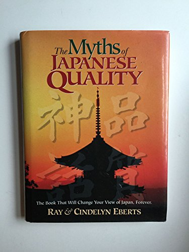 9780131808034: The Myths of Japanese Quality