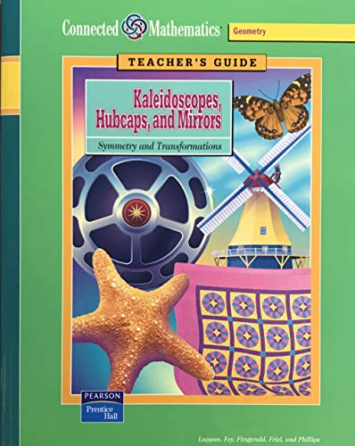 9780131808041: Kaleidoscopes, Hubcaps, and Mirrors: Symmetry and Transformations