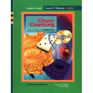 Teacher's Guide: Clever Counting, Combinatorics, Grade 8: Glenda Lappan, James