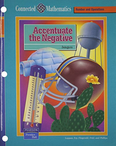 9780131808188: CONNECTED MATHEMATICS (CMP)ACCENTUATE THE NEGATIVE STUDENT EDITION (Connected Mathematics: Number and Operations)