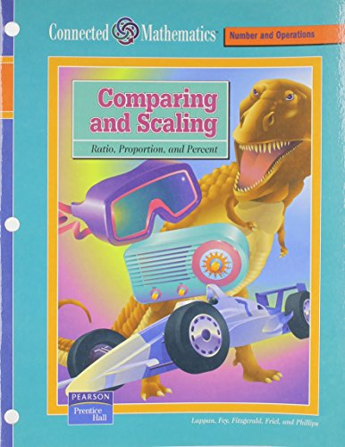 9780131808195: CONNECTED MATHEMATICS (CMP) COMPARING AND SCALING STUDENT EDITION (Connected Mathematics: Number and Operations)