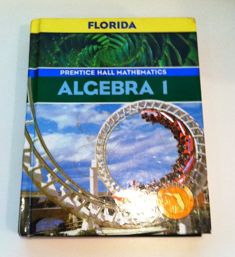 9780131808546: Prentice Hall Mathematics Algebra 1 (Florida edition)