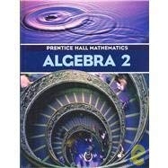 Prentice Hall Mathematics Algebra II, Indiana (0131808710) by Allan E. Bellman