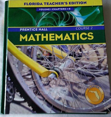 9780131808997: Prentice Hall Mathematics (Florida Teachers Edition) Course 2 (Mathematics teachers edition 2004, Volume 1)