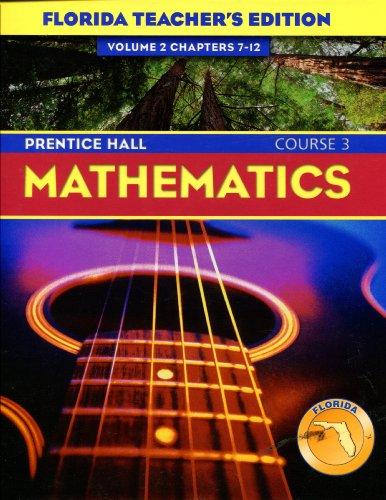 9780131809031: Prentice Hall Mathematics Course 3 -@ Volume Teachers Edition (2 Chapters 7 - 12)