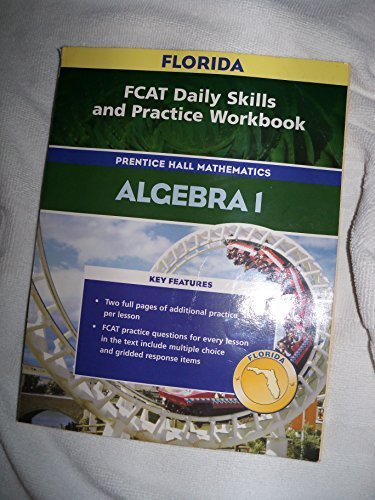 9780131809185: FCAT Daily Skills and Practice Workbook (Algebra 1, Prentice Hall Mathematics)