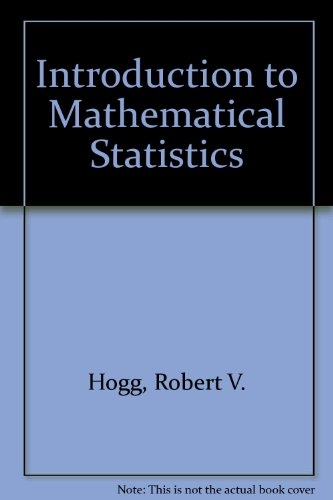 9780131809284: Introduction to Mathematical Statistics