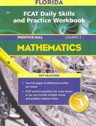 Florida FCAT Daily Skills and Practice Workbook: Prentice Hall Mathematics