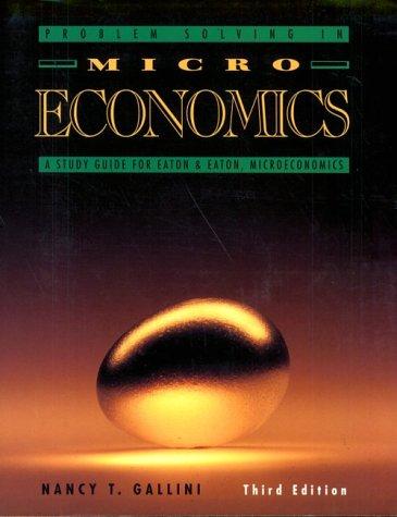 9780131810587: Problem Solving in Micro Economics: A Study Guide for Eaton & Eaton, Microeconomics