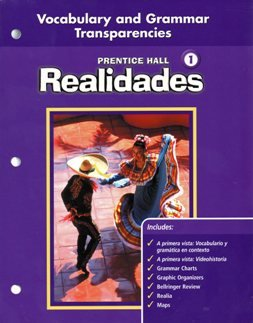 Prentice Hall Realidades Level One Vocabulary and Grammar Transparencies: Various
