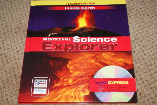 9780131811256: Prentice Hall Science Explorer: Inside Earth, Teacher's Edition