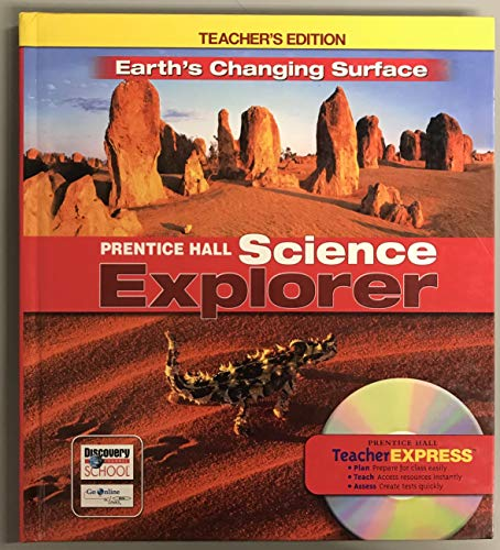 9780131811263: Prentice Hall Science Explorer: Earth's Changing Surface, Teacher's Edition
