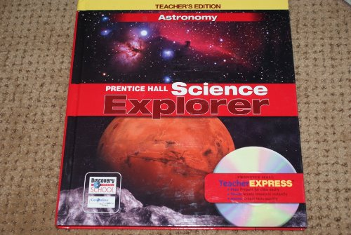 9780131811294: TEACHER EDITION Prentice Hall Science Explorer Astronomy (Science Explorer)