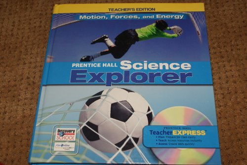 9780131811324: Motion, Forces and Energy, Teacher's Edition