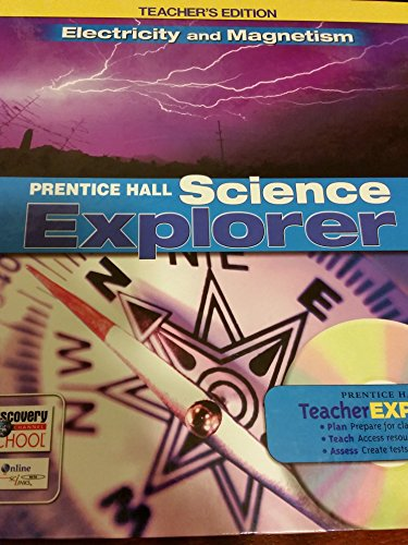 9780131811331: Prentice Hall Science Explorer Electricity and Magnetism, Teacher's Edition