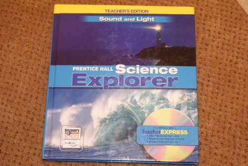 9780131811348: Prentice Hall Science Explorer: Sound and Light Teacher's Edition