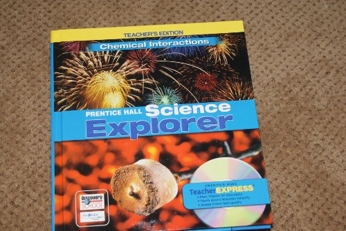 9780131811423: Chemical Interactions Prentice Hall Science Explorer, Teacher's Edition