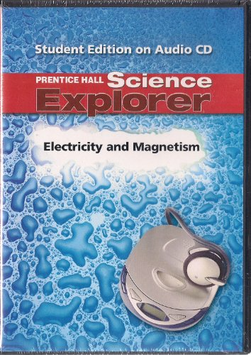 9780131812376: Science Explorer: Electricity and Magnetism, Student Edition on Audio CD