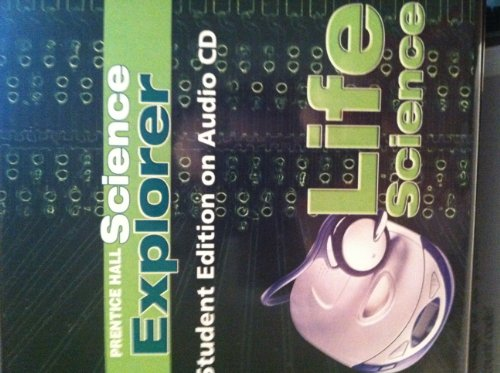 9780131813090: SCIENCE EXPLORER LIFE SCIENCE STUDENT EDITION ON AUDIO CD 2005C