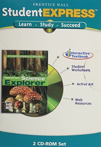 9780131813267: SCIENCE EXPLORER FROM BACTERIA TO PLANTS ITEXT CD ROM 2005 (Student Express)