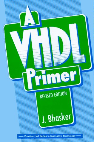 9780131814479: A VHDL Primer (Prentice Hall Series in Innovative Technology)