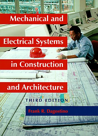 9780131814622: Mechanical and Electrical Systems in Construction and Architecture (3rd Edition)