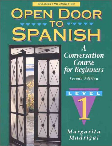 9780131815209: Open Door to Spanish: A Conversation Course for Beginners, Book 1 (2nd Edition)