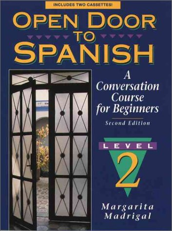 9780131815384: Open Door to Spanish: A Conversation Course for Beginners, Book 2 (2nd Edition)